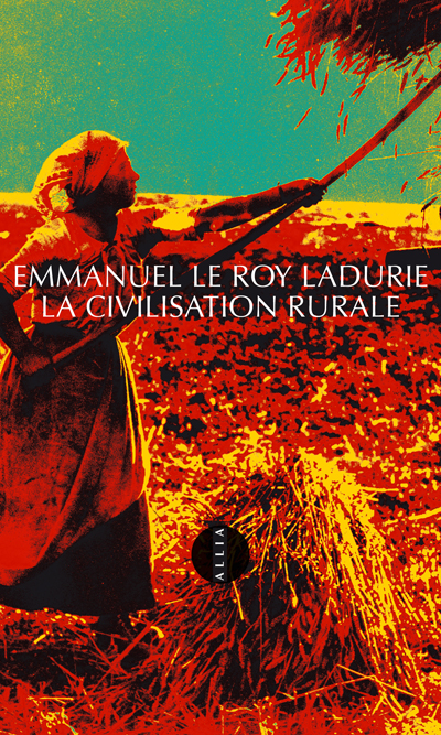 La Civilisation rurale